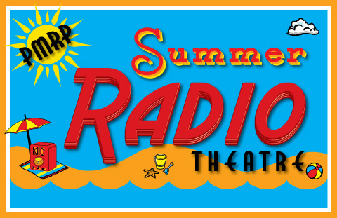 Summer Radio Theatre