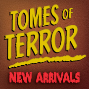 Tomes of Terror: New Arrivals